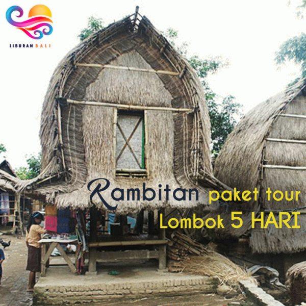 Rambitan Paket tour lombok 5 hari