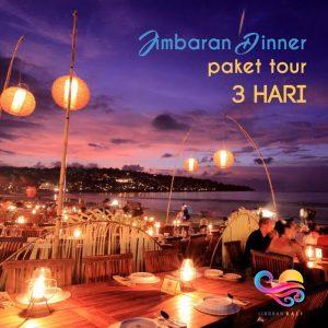 jimbaran dinner Paket tour 3 hari