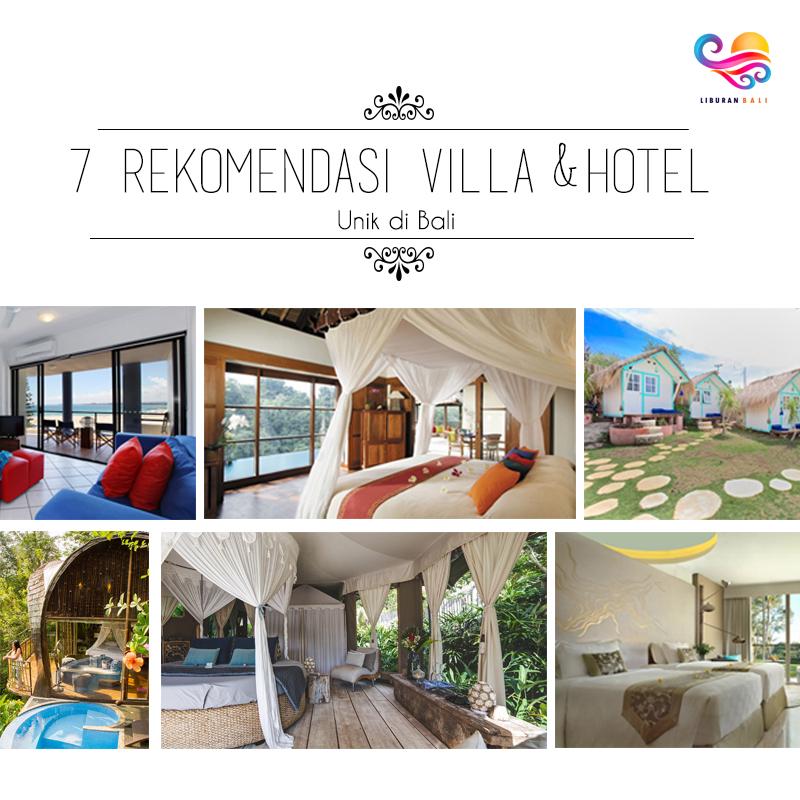 7 Rekomendasi villa dan hotel terunik di bali